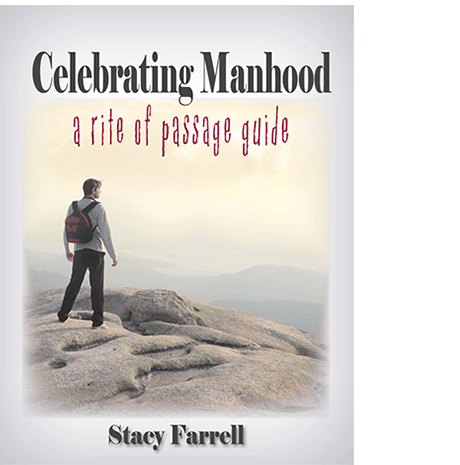 Celebrating Manhood - a rite of passage guide