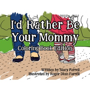 I'd Rather Be Your Mommy Coloring Book Edition