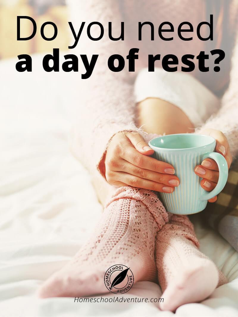 Do you need a day of rest?